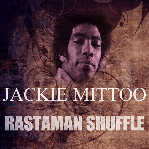 Play & Download Rastaman Shuffle by Jackie Mittoo | Napster