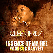 Play & Download Essence Of My Life (Marcus Garvey Riddim) by Queen I-frica | Napster