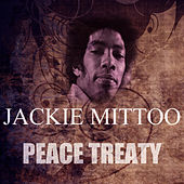 Play & Download Peace Treaty by Jackie Mittoo | Napster