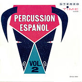 Play & Download Percussion Espanol Vol. 2 by Al Caiola | Napster