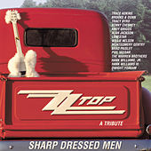 Play & Download Sharp Dressed Men: A Tribute To ZZ Top by Various Artists | Napster