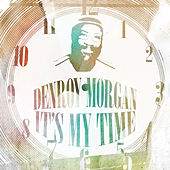 My Time by Denroy Morgan