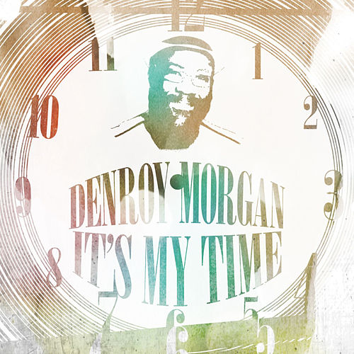 Play & Download My Time by Denroy Morgan | Napster