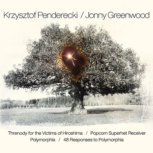 Play & Download Penderecki & Greenwood: Threnody for the Victims of Hiroshima / Popcorn Superhet Receiver / Polymorphia / 48 Responses to Polymorphia by Aukso Orchestra | Napster