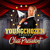 Class President by Young Chozen