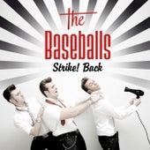 Strike! Back von The Baseballs