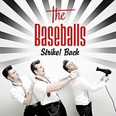 Strike! Back by The Baseballs