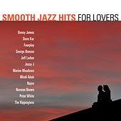 Smooth Jazz Hits: For Lovers von Various Artists
