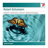 Play & Download Schumann: Arabeske, Op. 18; Kinderszenen, Op. 15; Toccata, Op. 7; Fantasie, Op. 17; Blumenstück, Op. 19 - Sony Classical Masters by Vladimir Horowitz | Napster