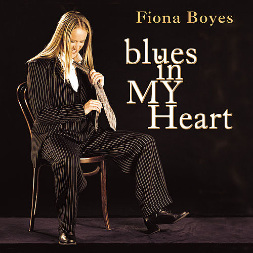Blues In My Heart by Fiona Boyes