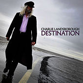 Play & Download Destination by Charlie Landsborough | Napster