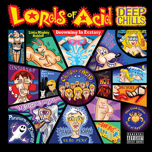 Deeps Chills by Lords of Acid