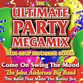 The Ultimate Party Megamix by The John Anderson Big Band