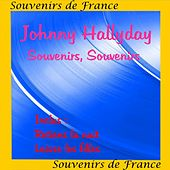Play & Download Souvenirs Souvenirs by Johnny Hallyday | Napster