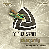 Play & Download Mind Spin - Dragonfly EP by Various Artists | Napster