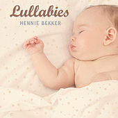Play & Download Lullabies by Hennie Bekker | Napster
