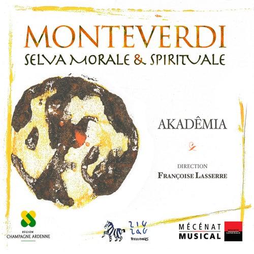 Monteverdi: Selva Morale & Spirituale by Françoise Lasserre