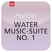 Play & Download Händel: Water Music - Suite No. 1 (