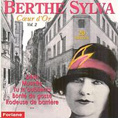 Play & Download Coeur d'or, vol. 2 (20 succès) by Berthe Sylva | Napster