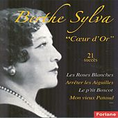 Play & Download Coeur d'or (21 succès) by Berthe Sylva | Napster