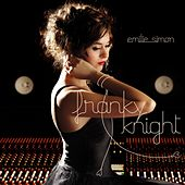 Play & Download Franky Knight by Emilie Simon | Napster