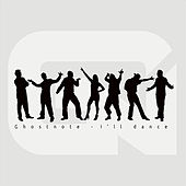 Play & Download I'll Dance by Ghost Note | Napster