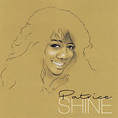 Play & Download Shine by Patrice | Napster