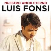 Nuestro Amor Eterno de Luis Fonsi