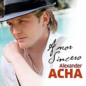 Play & Download Amor Sincero by Alexander Acha | Napster