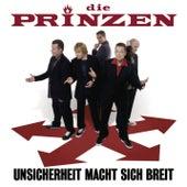 Play & Download Unsicherheit macht sich breit by Die Prinzen | Napster