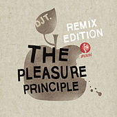 Play & Download The Pleasure Principle Remix Edition by DJ T. | Napster