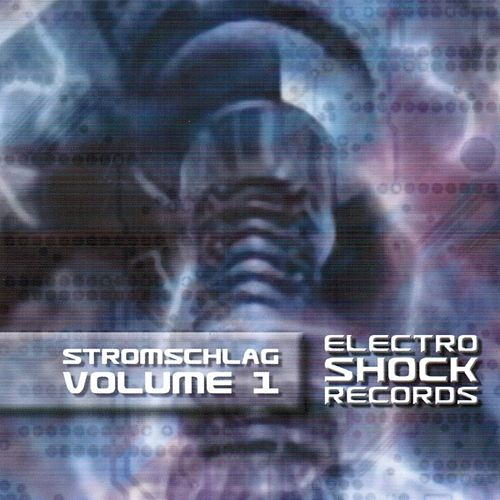 Play & Download Stromschlag, Vol.1 by Various Artists | Napster