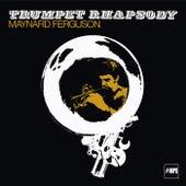 Play & Download Trumpet Rhapsody by Maynard Ferguson | Napster