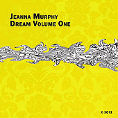 Play & Download Dream, Vol. One by Jeanna Murphy | Napster
