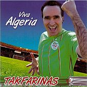 Play & Download Viva Algeria by Tak Farinas | Napster