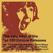 The Very Best Of The 1st 100 Unique Releases by Various Artists