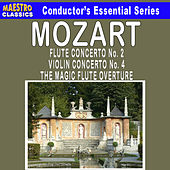 Play & Download Mozart: Violin Concerto No. 4 - Flute Concerto No. 2 - The Magic Flute Overture by Various Artists | Napster