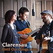 Until Our Lungs Give by Clarensau