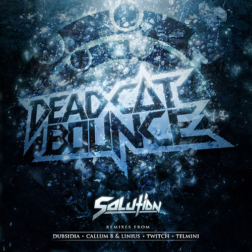 Play & Download Solution - EP by Dead Cat Bounce | Napster