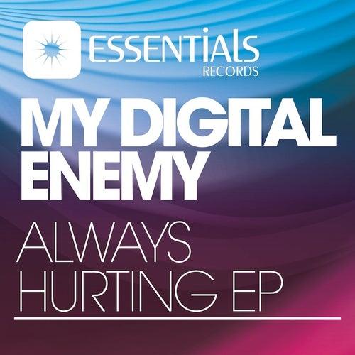 Always Hurting EP by My Digital Enemy