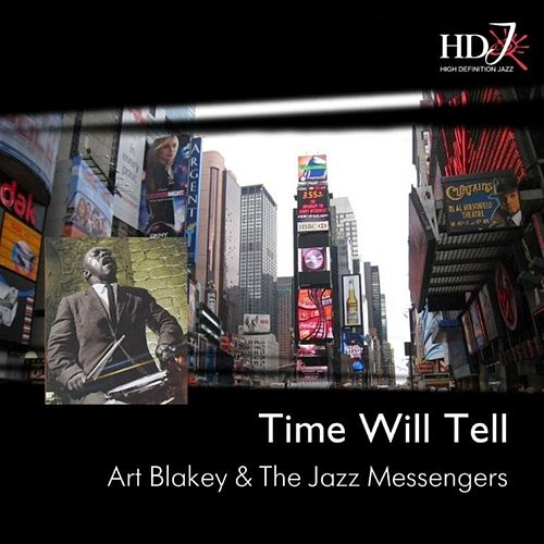 Time Will Tell by Art Blakey