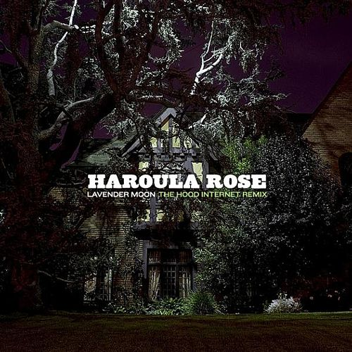 Lavender Moon (feat. The Hood Internet) - Single by Haroula Rose