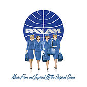 PAN AM: Music From and Inspired By The Original Series de Various Artists