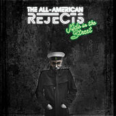 Play & Download Kids In The Street by The All-American Rejects | Napster