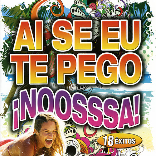 Ai Se Eu Te Pego by Various Artists