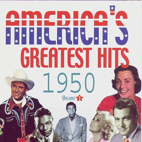 Play & Download America's Greatest Hits Volume 1 1950 by Various Artists | Napster