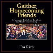 Play & Download I'm Rich Performance Tracks by Bill & Gloria Gaither | Napster