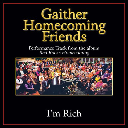 I'm Rich Performance Tracks by Bill & Gloria Gaither