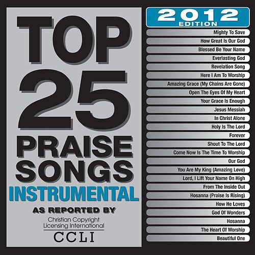 Top 25 Praise Songs Instrumental 2012 Edition by Maranatha! Instrumental