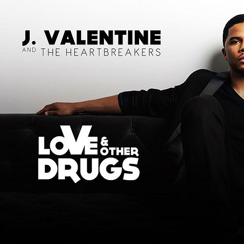 Play & Download Love & Other Drugs by J. Valentine | Napster